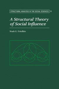 A Structural Theory of Social Influence (h�ftad)