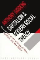 Capitalism and Modern Social Theory (h�ftad)