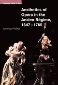Aesthetics of Opera in the Ancien Rgime, 16471785