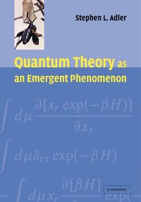 Quantum Theory as an Emergent Phenomenon (h�ftad)