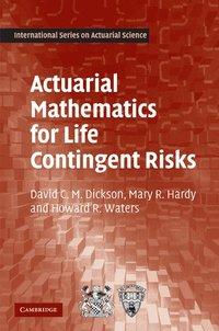 Actuarial Mathematics for Life Contingent Risks (h�ftad)