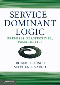 Service-Dominant Logic (h�ftad)
