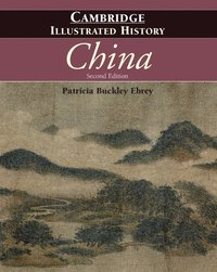 The Cambridge Illustrated History of China (inbunden)