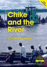 Cambridge 11: Chike and the River (h�ftad)