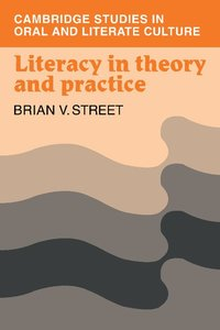 Literacy in Theory and Practice (h�ftad)