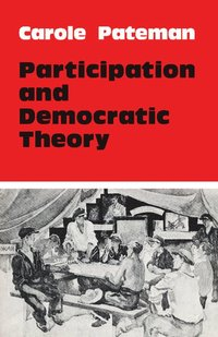 Participation and Democratic Theory (h�ftad)