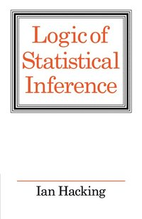 Logic of Statistical Inference (h�ftad)
