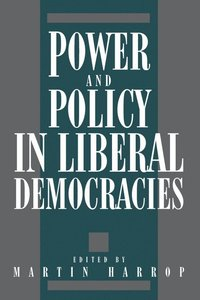 Power and Policy in Liberal Democracies (inbunden)