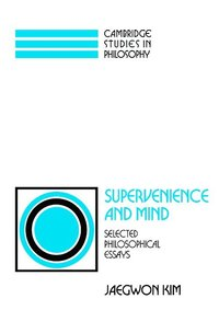 Supervenience and Mind (h�ftad)