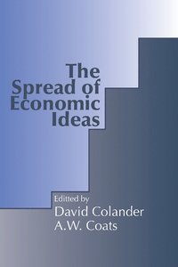 The Spread of Economic Ideas (h�ftad)