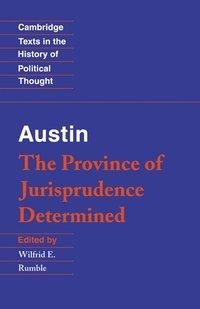Austin: The Province of Jurisprudence Determined (h�ftad)