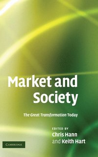 Market and Society (inbunden)