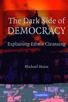 The Dark Side of Democracy (h�ftad)