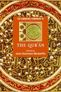 The Cambridge Companion to the Qur'n