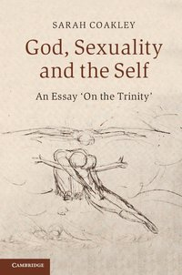 God, Sexuality, and the Self (inbunden)