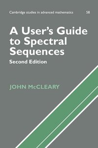 A User's Guide to Spectral Sequences (h�ftad)
