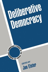 Deliberative Democracy (h�ftad)