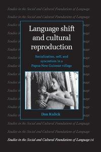 Language Shift and Cultural Reproduction (inbunden)