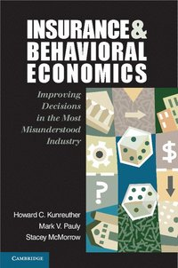 Insurance and Behavioral Economics (h�ftad)
