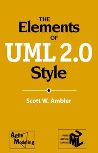The Elements of UML(TM) 2.0 Style (h�ftad)