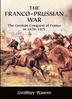 The Franco-Prussian War (h�ftad)