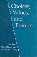 Choices, Values, and Frames (h�ftad)