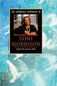 The Cambridge Companion to Toni Morrison (h�ftad)