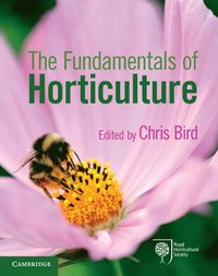 The Fundamentals of Horticulture (h�ftad)