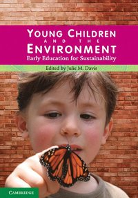 Young Children and the Environment (h�ftad)
