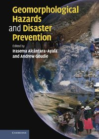 Geomorphological Hazards and Disaster Prevention (inbunden)