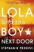Lola and the Boy Next Door (inbunden)