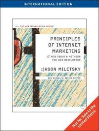 Principles of Internet Marketing: New Tools and Methods for Web Developer International Student Edition