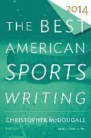 The Best American Sports Writing 2014 (h�ftad)