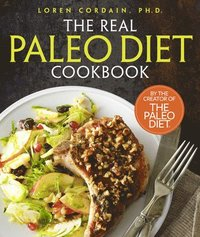 The Real Paleo Diet Cookbook (inbunden)