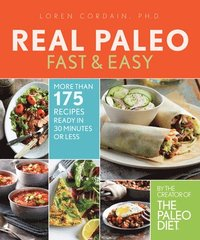 The Real Paleo Diet Fast &; Easy (h�ftad)