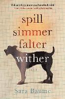 Spill Simmer Falter Wither (inbunden)