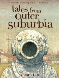 Tales from Outer Suburbia (inbunden)