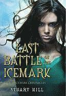 Last Battle of the Icemark (h�ftad)