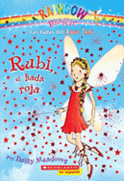 Rainbow Magic #1: Rubi, El Hada Roja: (Spanish Language Edition of Rainbow Magic #1: Ruby the Red Fairy) (h�ftad)