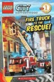 Lego City: Fire Truck to the Rescue (Level 1): Fire Truck to the Rescue! (h�ftad)