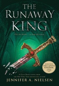The Runaway King (inbunden)