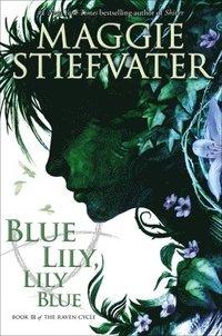 Blue Lily, Lily Blue (inbunden)
