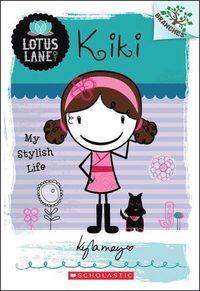 Lulu: My Glamorous Life A Branches Book: Lotus Lane #3