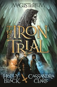 The Iron Trial (h�ftad)