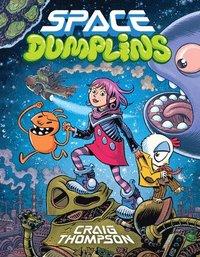 Space Dumplins (inbunden)