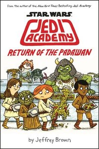 Jedi Academy: Return of the Padawan (h�ftad)