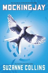 Mockingjay (the Final Book of the Hunger Games) (h�ftad)