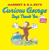 Curious George Says Thank You (h�ftad)