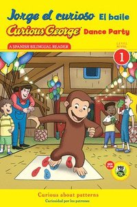 Jorge El Curioso El Baile/Curious George Dance Party