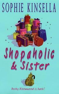 Shopaholic And Sister (inbunden)
